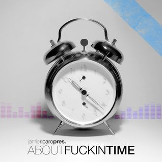 About Fuckin' Time