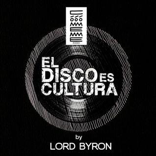 "Radio Cómeme - ""El Disco es Cultura"" 24 by Lord Byron"