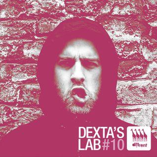 Dexta's Lab #10