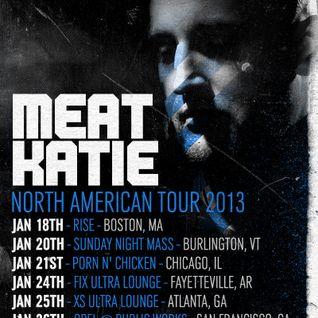 Meat Katie- AMERICA F**K YEAH!!!- Jan 2013 -TOUR PROMO MIX