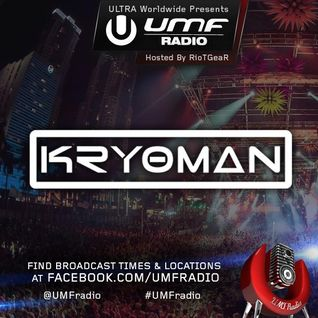 UMF Radio 276 - KRYOMAN (Exclusive Studio Mix)