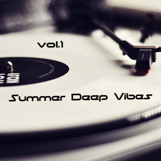 Deep Summer Vibes vol.1 2013