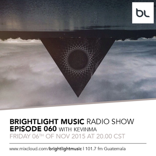 #060 BrightLight Music Radio Show with KevinMa