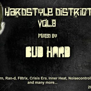 Hardstyle District vol.8 (Complied & Mixed by BuD HarD)