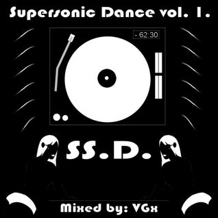 Supersonic Dance Vol.1. mixed by VGx (2007)