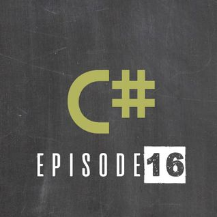 Csharp with EMBL - Episode 016