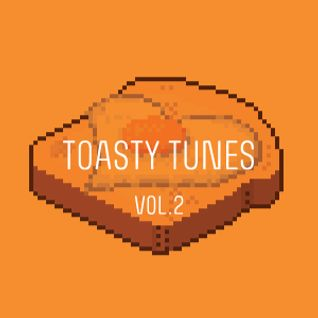 Toasty Tunes Vol.2