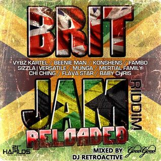 DJ RetroActive - Brit Jam Reloaded Riddim Mix [Good Good Prod] January 2012