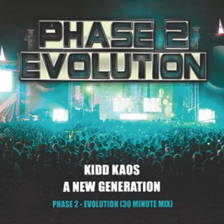 Kidd Kaos - A New Generation Phase 2 (Evolution)