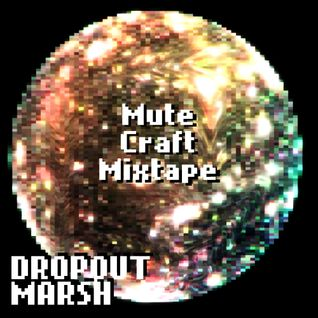 MuteCraft Mixtape
