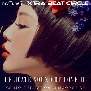 Delicate Sound of Love III
