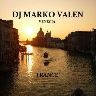 DJ MARKO VALEN - TRANCE - VENECIA