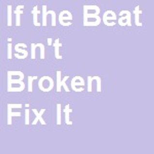 If the Beat isn't Broken, Fix It (Summer 2002)