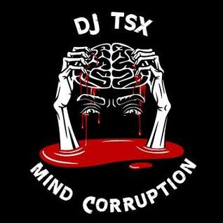 Extract Album Mind Corruption Project #1 by DJ TSX