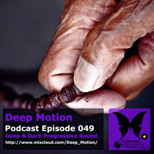 Deep Motion Podcast 049