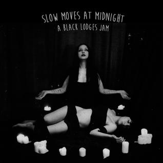 Slow Moves At Midnight