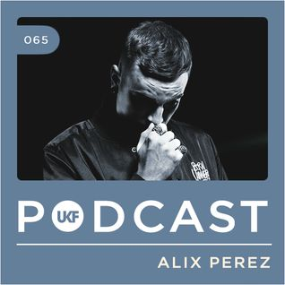 UKF Music Podcast #65 - Alix Perez