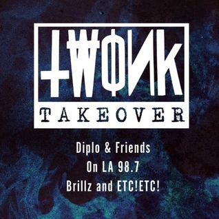 ETC!ETC! & Brillz - Diplo & Friends TWONK Takeover - 18.07.2013