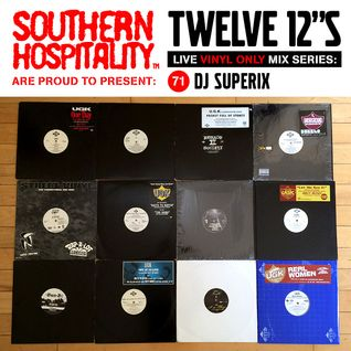 Twelve 12's Live Vinyl Mix: 71 - DJ Superix - UGK special!