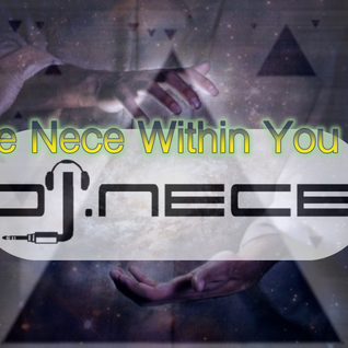 DJ.Nece's The Nece Within You 58