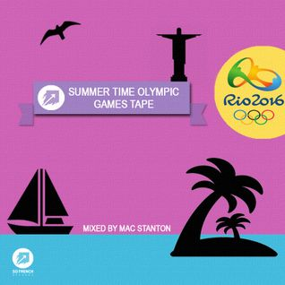 Summer Time Olympic Games Tape Mixed By Mac Stanton