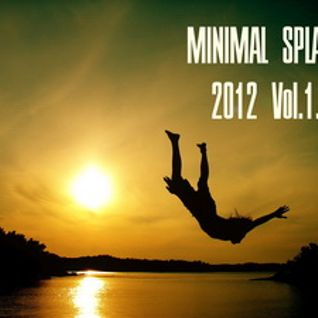 Welcome To Minimal Splash 2012 Vol.1.