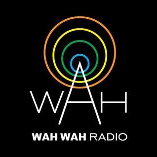 Wah Wah 45s Radio - March 2016