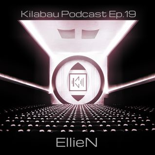 EllieN - Kilabau Techno Podcast Ep.19