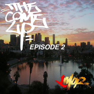 The Come Up Radio Episode 2