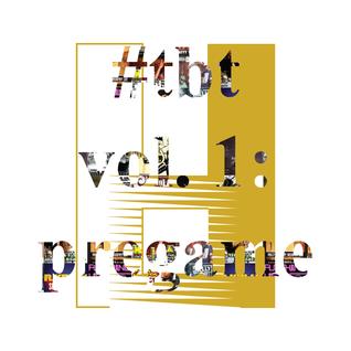 #tbt vol. 1: pregame