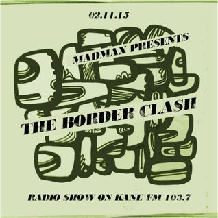 The Border Clash Show: 2nd Nov 2015 on Kane FM 103.7