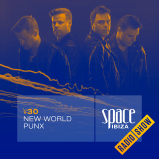 New World Punx at Clandestin pres. Full On Ibiza - August 2014 - Space Ibiza Radio Show #30