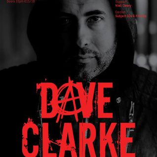 Dave Clarke - Live @ The Opium Rooms (Dublin) - 27.12.2016