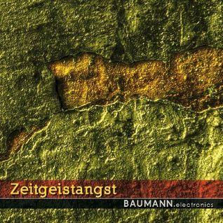 BAUMANN.electronics - ZEITGEISTANGST - NOSTRESS Netlabel