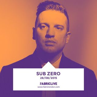 Sub Zero - FABRICLIVE x Playaz Mix (August 2015)