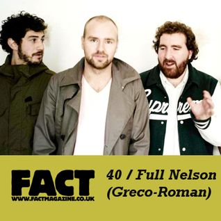 FACT Mix 40: Full Nelson (Greco-Roman)