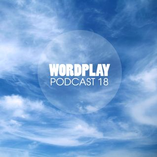 Wordplay Podcast 018   Hosted by Vice   NEW COMPETITION   f. Dilla, Phife, Mr Thing, Gavlyn + more