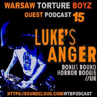 Luke's Anger @ WTB Podcast #15