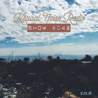 Krucial Noise Radio:  Show #049 w/ Mr.BROTHERS