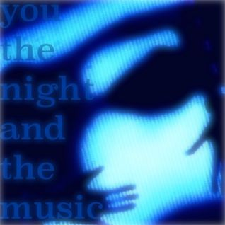 You, the Night and the Music #147