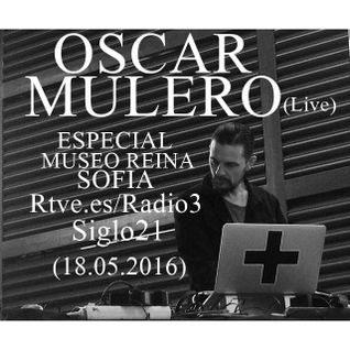 Oscar Mulero @ Especial Museo Reina Sofia, Madrid Rtve.es/Radio3 - Siglo21 (18.05.2016)