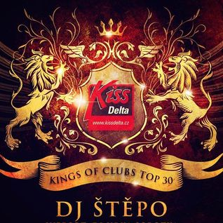 Jiří Štěpo Štěpánek presents KINGS OF CLUBS TOP 30 # 137 (21-7-2016 Official radio Podcast)