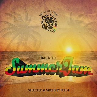back to Summer Jam (Selected & mixed by Feel-I)