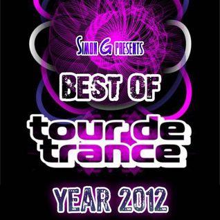 Simon G presents Best of TOUR DE TRANCE Year 2012 (Tallinn, Estonia)