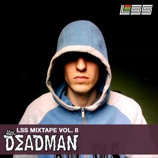 LSS Mixtape Vol. 8 - Alex Deadman