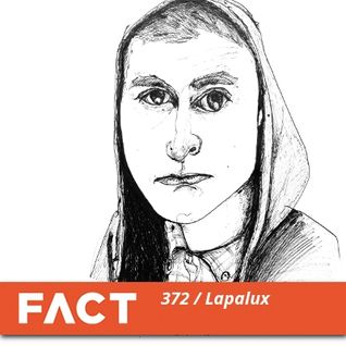 FACT mix 372 - Lapalux (Mar '13)