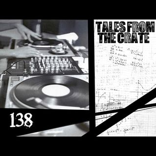 Tales From The Crate Radio Show #138 Part 02