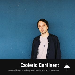 Exoteric Continent - Secret Thirteen Mix 171
