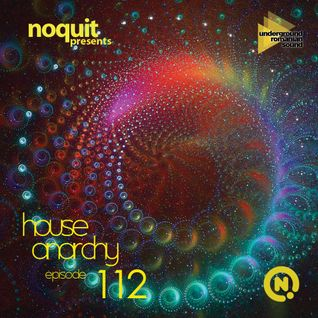 Noquit - House Anarchy ep 112