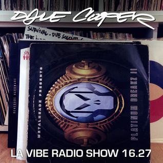 Dale Cooper - La Vibe radio show #16.27 - Drum & Bass - All vinyl